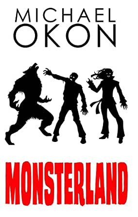 Monsterland kindle edition by michael okon mystery thriller childrens ebooks fandeluxe Gallery