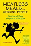 Meatless Meals for Working People, Debra Wasserman and Charles Stahler, 0931411297