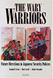The Wary Warriors, N. D. Levin and M. A. Lorell, 0833014064