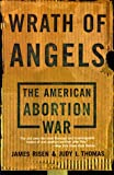 Wrath of Angels, James Risen and Judy L. Thomas, 046509273X