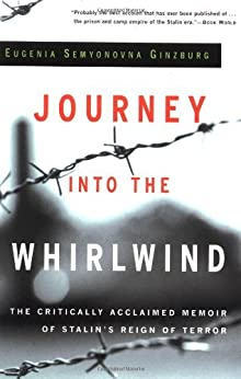 Journey into the Whirlwind by [Ginzburg, Eugenia]