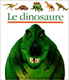img - for Le Dinosaure (Mes Premieres Decouvertes) book / textbook / text book