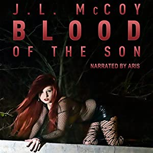Blood of the Son Audiobook
