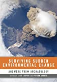 Surviving Sudden Environmental Change, David A. Abbott, 160732167X