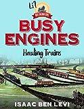 Li'l Great Railroad Series: Busy Engines Hauling Trains