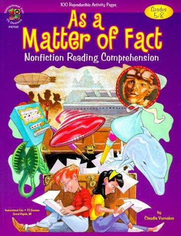 As a Matter of Fact: Nonfiction Reading Comprehension Grade 5-8
