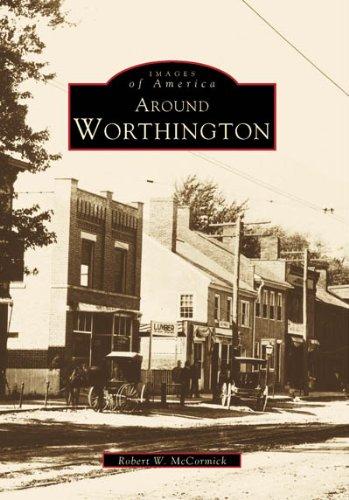 Around Worthington (Images of America: Ohio)