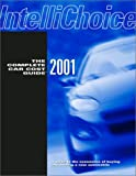 The Complete Car Cost Guide 2001, Inc Intellichoice, 0941443310