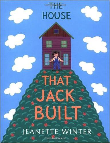 Amazon Com The House That Jack Built  Jeanette Winter Books