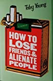 how to lose friends and alienate book pdf