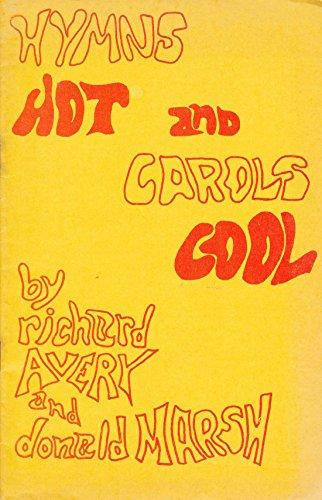 Hymns Hot and Carols Cool