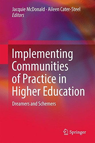 Implementing Communities of Practice in Higher Education: Dreamers and Schemers