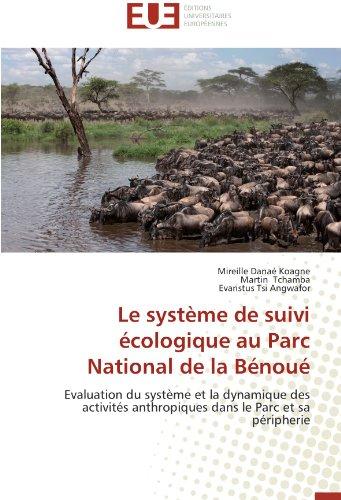 le-systeme-de-suivi-ecologique-au-parc-national-de-la-benoue-evaluation-du-systeme-et-la-dynamique-d