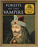 img - for Forests of the Vampires: Slavic Myth (Myth and Mankind) book / textbook / text book