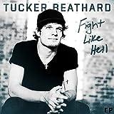 Tucker Beathard - Fight Like Hell EP - CD Physical Copy