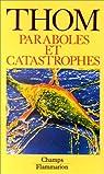 Paraboles et catastrophes par Thom