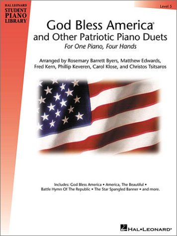 God Bless America and Other Patriotic Piano Duets - Level 5: Hal Leonard Student Piano Library (Hal Leonard Student Piano Library (America Beautiful Piano Sheet Music)