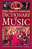 The Grove Concise Dictionary of Music
