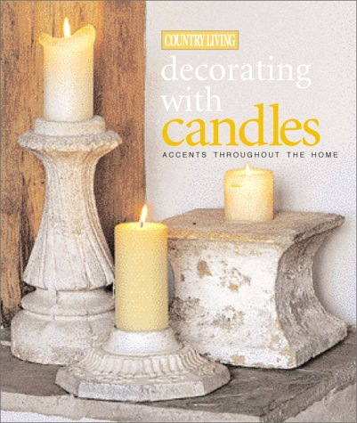 Cheap Interior Design country living decorating with candles accents for every room