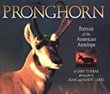 Pronghorn, Gary Turbak, 087358595X