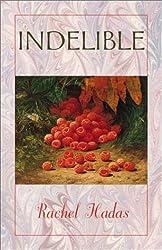 Indelible (Wesleyan Poetry Series)