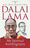 My Spiritual Autobiography. the Dalai Lama, Sofia Stril-Rever, 0553273329