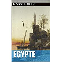 Egypte: Notes de voyage (French Edition)