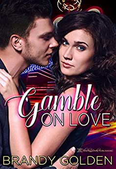 Gamble On Love by [Golden, Brandy ]