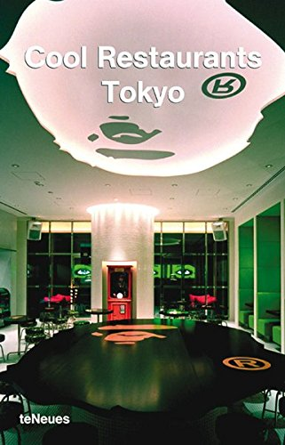 Download Cool Restaurants Tokyo (English, German, French, Spanish and Italian Edition) PDF
