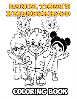 Amazon Com Daniel Tiger S Neighborhood Coloring Book Coloring Book