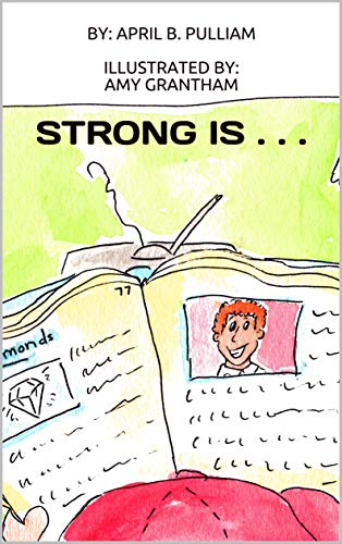 Strong Is . . . by [Pulliam, April B.]