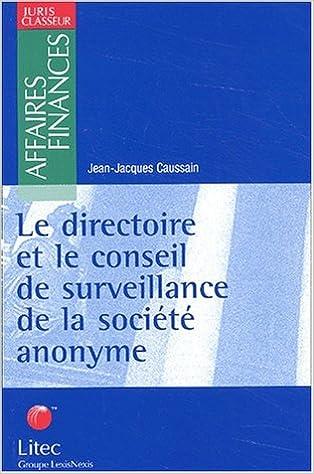 incredible prices hot sale online buy best Le directoire et le conseil de surveillance de la société ...
