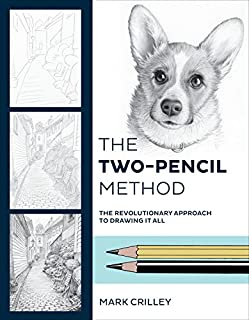 Book Cover: The Two-Pencil Method: The Revolutionary Approach to Drawing It All