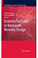 Extreme Statistics in Nanoscale Memory Design (Integrated Circuits and Systems)