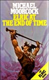 Elric at the End of Time (An Elric book)
