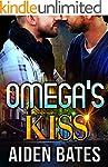 Omega's Kiss: M/M Mpreg Alpha Male Ro...