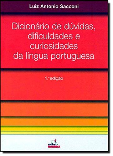 Dicionário de Dúvidas. Dificuldades e Curiosidades da Língua Portuguesa (Em Portuguese do Brasil)
