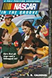 img - for NASCAR #02 In the Groove: Pole Position Adventures #2 (NASCAR Pole Position Adventures) book / textbook / text book