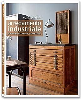 Arredamento d\'interni industrial vintage: Amazon.it: M. Eugenia ...