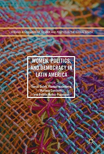 Women, Politics, and Democracy in Latin America (Crossing Boundaries of Gender and Politics in the Global South)