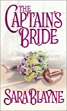 Captain's Bride, Sara Blayne, 0821768344