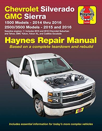 Chevrolet Silverado & GMC 1500 Pick-ups (14-16) & 2500/3500 Pick-ups (15-16) including 2015 & 2016 Suburban, Tahoe, GMC Yukon/Yukon XL & Cadillac ... to diesel engine models. (Haynes Automotive)