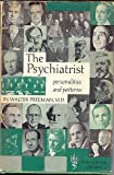img - for Psychiatrist: Personalities and Patterns book / textbook / text book