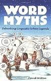 Word Myths, David Wilton, 0195375572