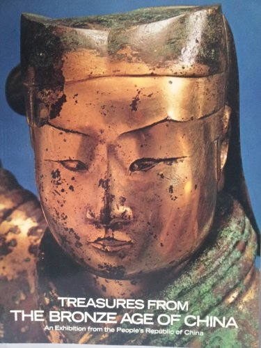 Treasures from the Bronze Age of China (Bronze Age Terra Cotta)