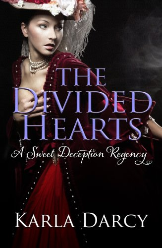 Book: The Divided Hearts (Pride Meets Prejudice #7) by Karla Darcy