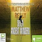 Seven Ancient Wonders | Matthew Reilly