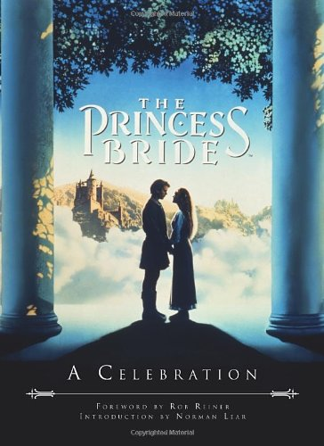The Princess Bride: A Celebration pdf
