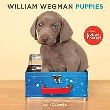 William Wegman Puppies 2013 Wall Calendar