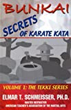 img - for 'Bunkai: Secrets of Karate Kata Volume 1: The Tekki Series by Elmar T. Schmeisser (2000-07-02) book / textbook / text book